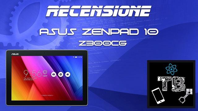 TechnoBlitz.it Recensione Asus Zenpad 10 Z300CG
