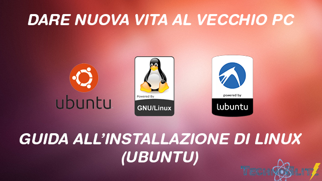 TechnoBlitz.it Dare nuova vita ad un vecchio PC - con Linux TUTORIAL