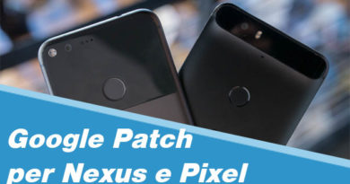 TechnoBlitz.it Google e le Patch per Pixel e Nexus