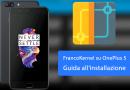 Migliora le potenzialità del tuo OnePlus 5 con Franco Kernel – Guida