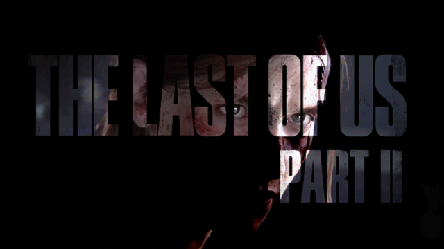 The Last Of Us Part II is coming in 2019