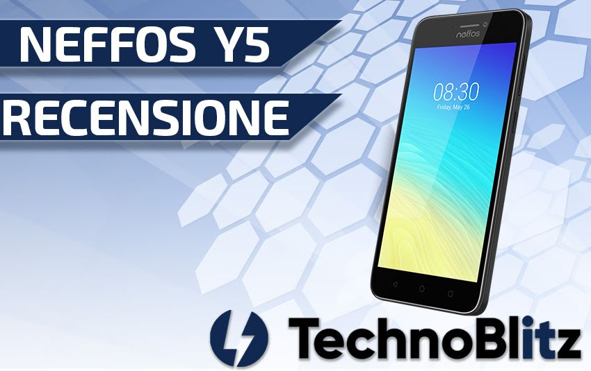 Neffos Y5s La Nostra Recensione Completa Technoblitz It